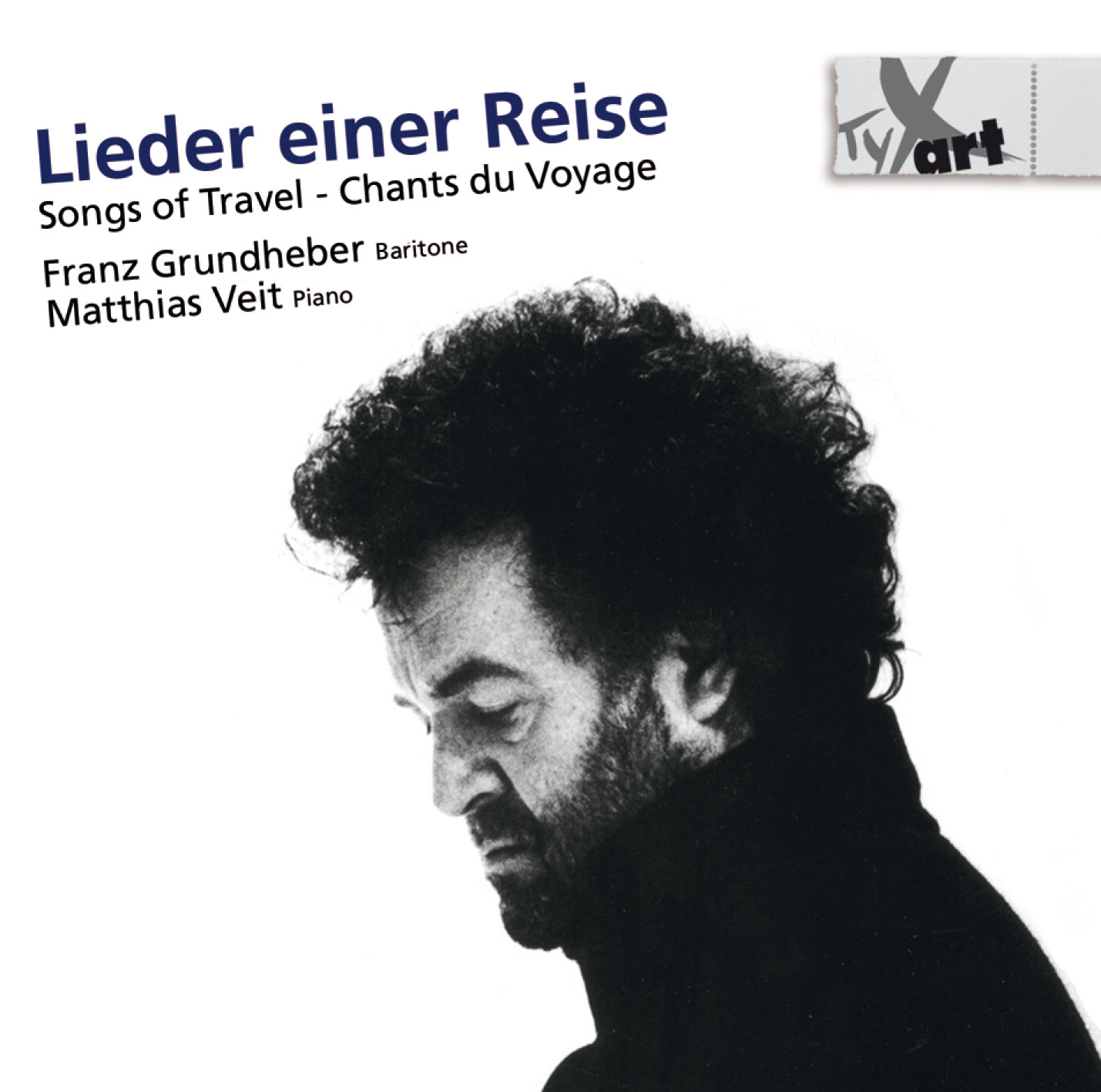 Franz Grundheber: Songs of Travel
