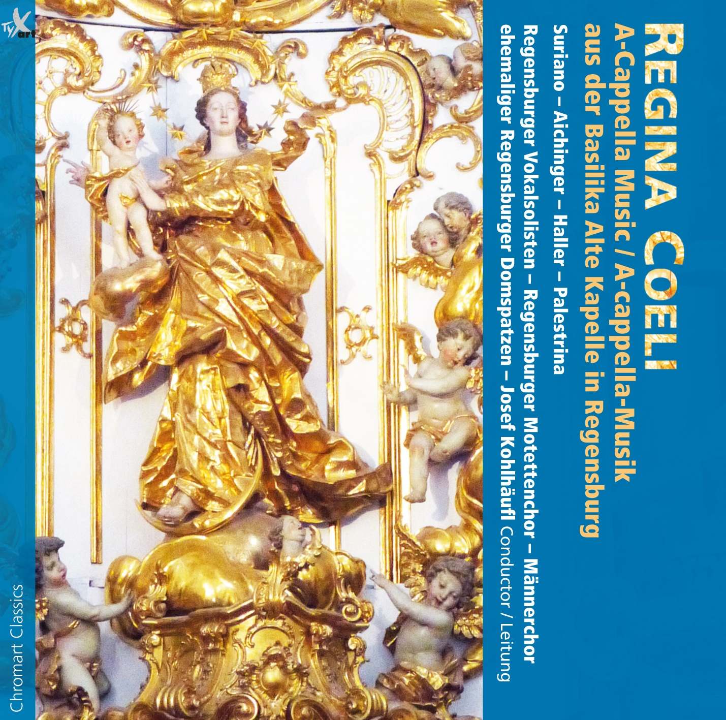 Regina Coeli - A-cappella-Music by Suriano, Aichinger, Haller and Palestrina