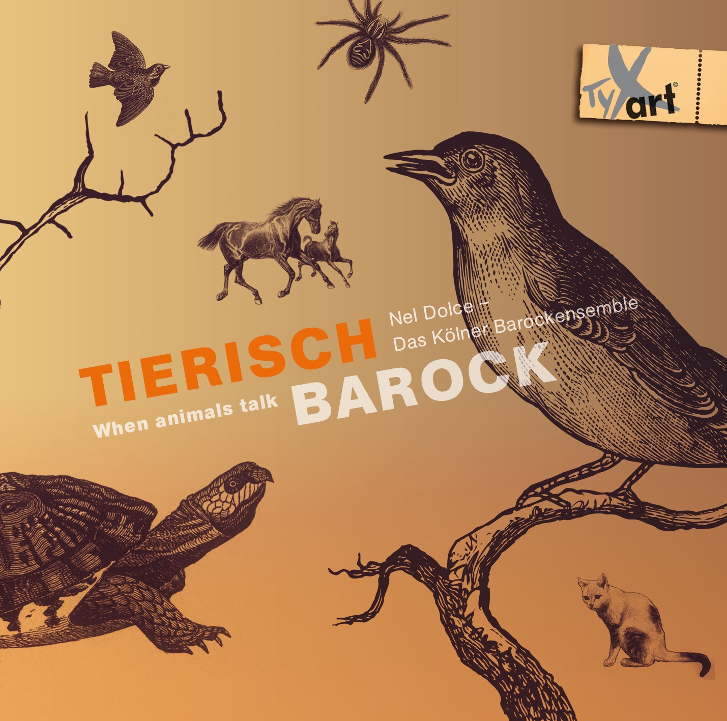 Tierisch Barock - When animals talk - Nel Dolce