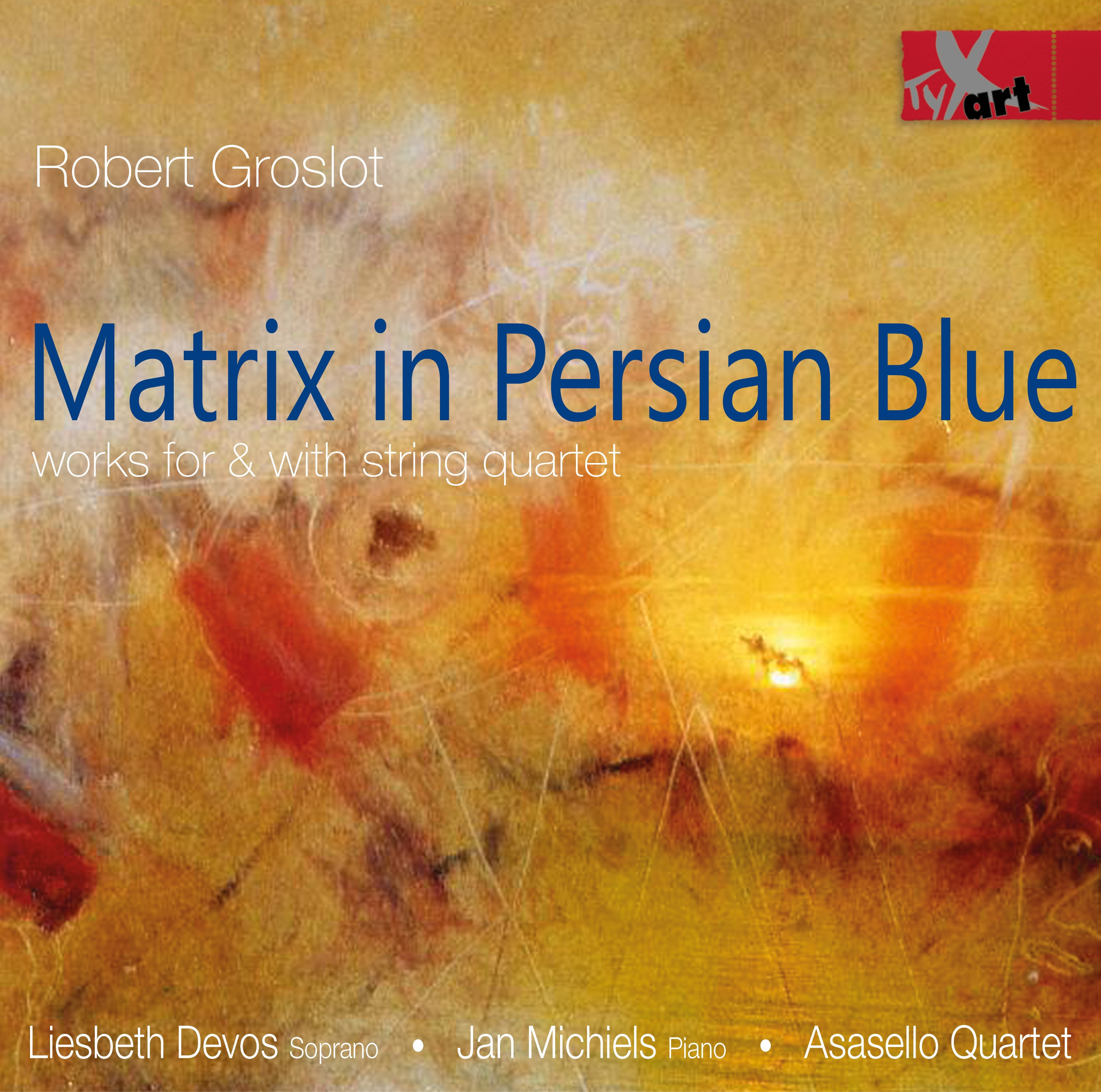 Robert Groslot: Matrix in Persian Blue
